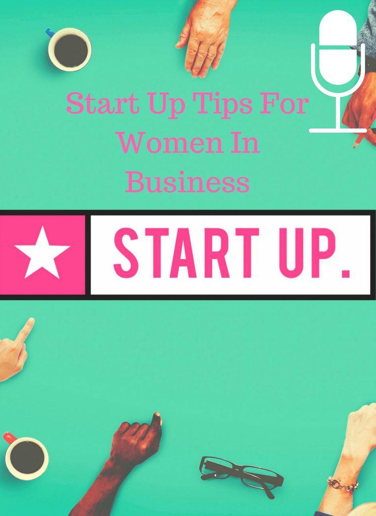Start Up Tips For Women In Business