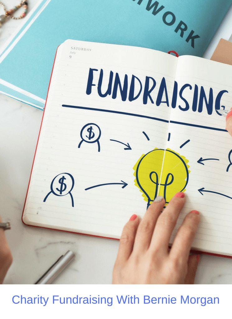 Charity Fundraising With Bernie Morgan